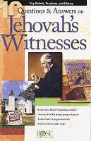 10 Questions and Answers on Jehovah's Witnesses