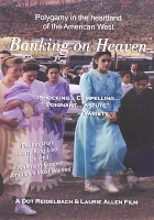 Banking on Heaven: Polygamy in the Heartland of the American West DVD