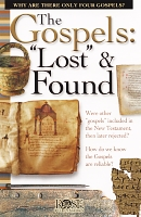 The Gospels: Lost and Found [pamphlet]