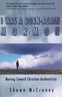 I Was a Born-Again Mormon