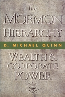 The Mormon Hierarchy Wealth and Corporate Power Vol. 3