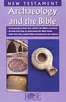 New Testament Archaeology and the Bible [pamphlet]