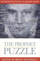 essay essay interpretive joseph mormonism prophet puzzle series smith Essay essay essay interpretive joseph mormonism prophet puzzle interpretive joseph mormonism prophet puzzle series smith essay about.
