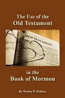 The Use of the Old Testament in the Book of Mormon